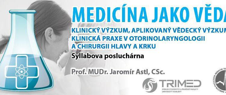 Klinický výzkum a vědecký výzkum v otorinolaryngologii
