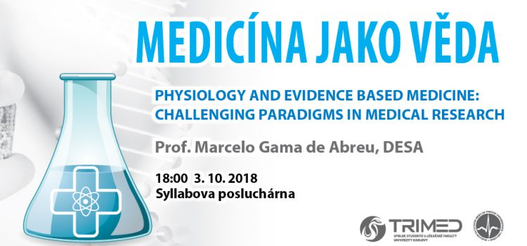 Physiology and evidence based medicine: challenging paradigms in medical research