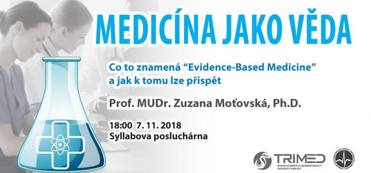 """Co to znamená """"Evidence based medicine"""" a jak k tomu lze přispět"""